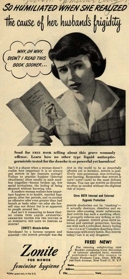 Zonite Products Corp.'s Douche – So humiliated when she realized the cause of her husband's frigidity (1950)