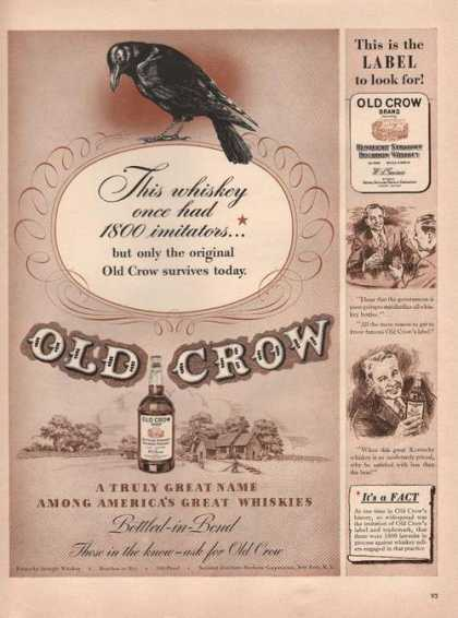 This Is the Label To Look for Old Crow Whi (1942)