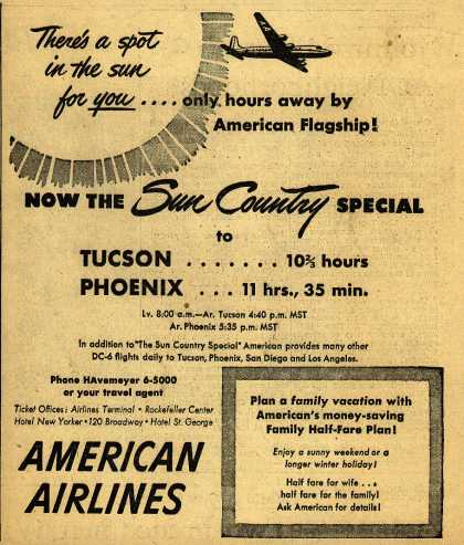American Airline's The Sun Country Special – There's a spot in the sun for you... only hours away by American Flagship (1948)