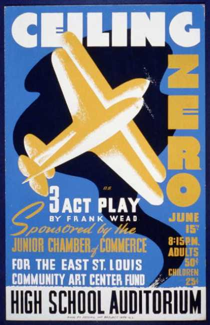 Ceiling zero – 3 act play by Frank Wead – sponsored by the Junior Chamber of Commerce for the East St. Louis community art center fund / D.S. (1936)