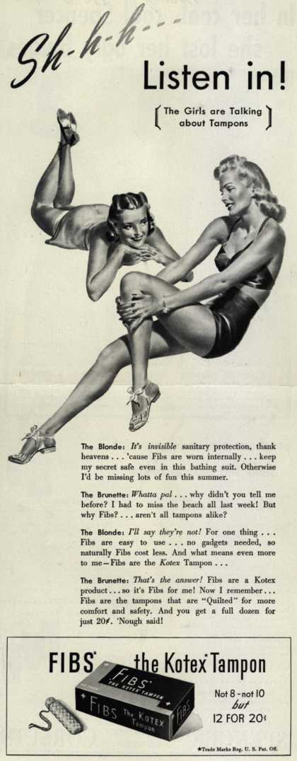 Kotex Company's FIBS, The Kotex Tampon – Sh-h-h-h Listen in! (The Girls are Talking about Tampons) (1941)