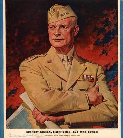 Timken Roller Bearing Company's War Bonds – Support General Eisenhower-Buy War Bonds (1944)