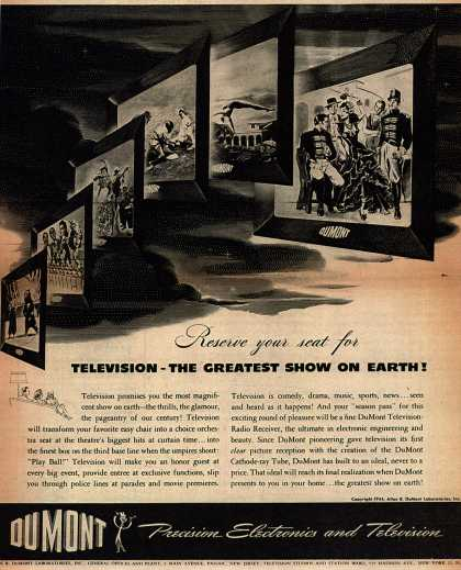 Allen B. DuMont Laboratorie's Television – Reserve your seat for Television-The Greatest Show On Earth (1944)