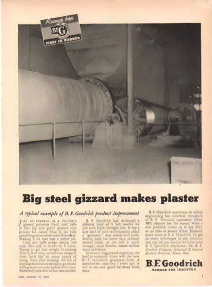 B.F. Goodrich – Big steel gizzard makes plaster (1949)
