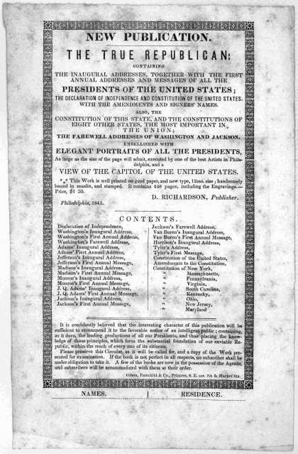New publication.. The true republican: containing the inaugural addresses, together with the first annual address and messages of all the presidents o (1841)
