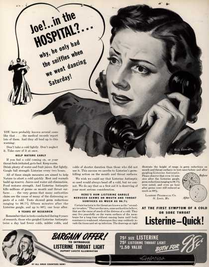 Lambert Pharmacal Company's Listerine – Joe!..in the Hospital?... why, he only had the sniffles when we went dancing Saturday (1940)