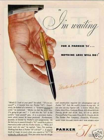"Parker ""51"" Pen Ad ""I'm Waiting... (1945)"