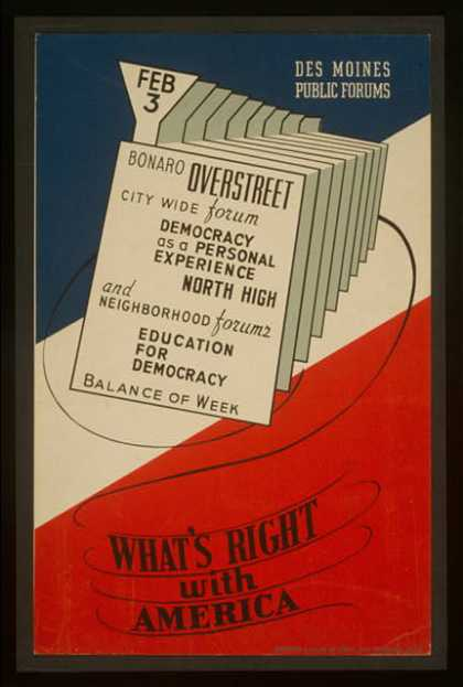 What's right with America – Des Moines Public Forums / designed & made by Iowa Art Program, W.P.A. (1936)