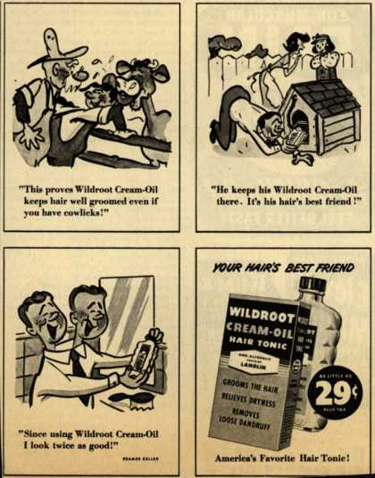 Wildroot Company's Wildroot Cream-Oil Hair Tonic – Your Hair's Best Friend (1952)