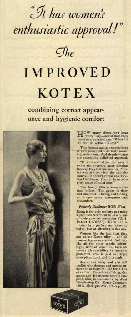 "Kotex Company's Sanitary Napkins – ""It has women's enthusiastic approval!"" The Improved Kotex (1928)"