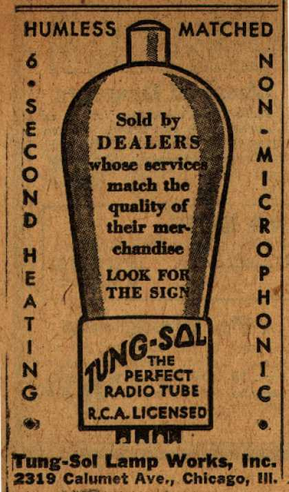 Tung-Sol Lamp Work's Radio Tubes – Humless Matched, 6 Second Heating, Non-Microphonic (1931)
