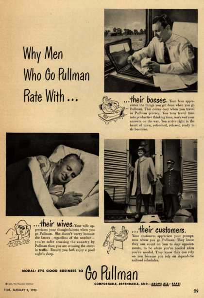 Pullman Company – Why Men Who Go Pullman Rate With... ...their bosses. ...their wives. ...their customers. (1950)