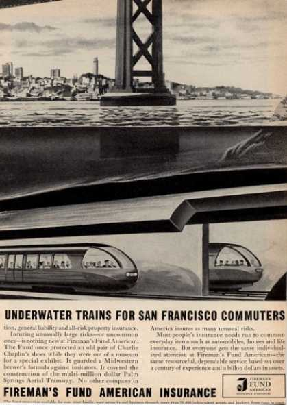 Fireman's Fund Ad Underwater Trains Sanfranscisco (1964)