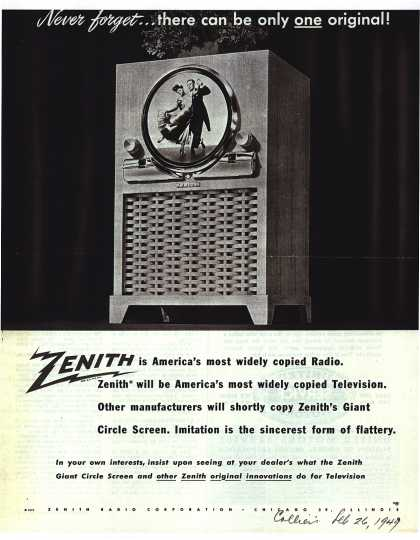 Zenith Radio Corporation's Television – Never forget... there can be only one original (1949)