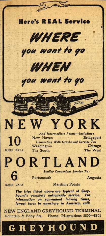 Greyhound's New York, Portland – Here's Real Service Where you want to go When you want to go (1946)