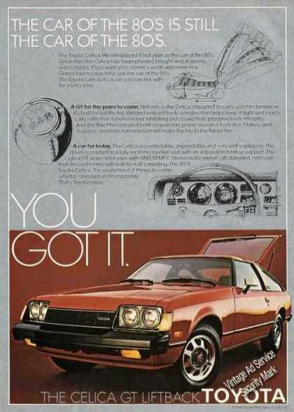 "Toyota Celica Gt Liftback ""You Got It"" (1979)"