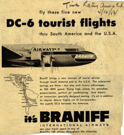 Braniff International Airway's DC-6 tourist flights – Fly these fine new DC-6 tourist flights (1952)