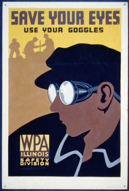Save your eyes – use your goggles. (1936)