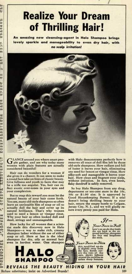 Colgate-Palmolive-Peet Company's Halo Shampoo – Realize Your Dream of Thrilling Hair (1939)