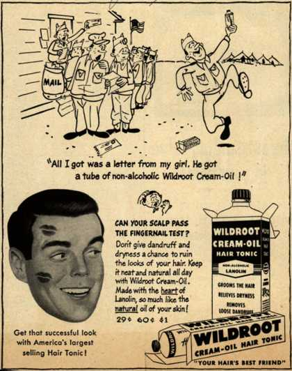 "Wildroot Company's Wildroot Cream-Oil – ""All I got was a letter from my girl. He got a tube of non-alcoholic Wildroot Cream-Oil!"" (1953)"