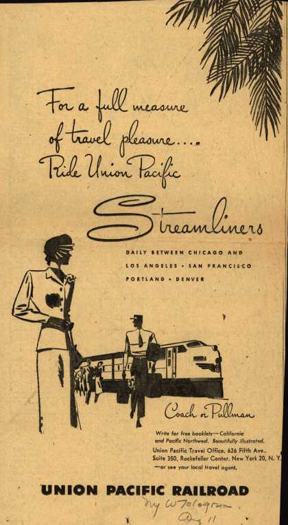 Union Pacific Railroad's Streamliners – For a full measure of travel pleasure...Ride Union Pacific Streamliners (1949)
