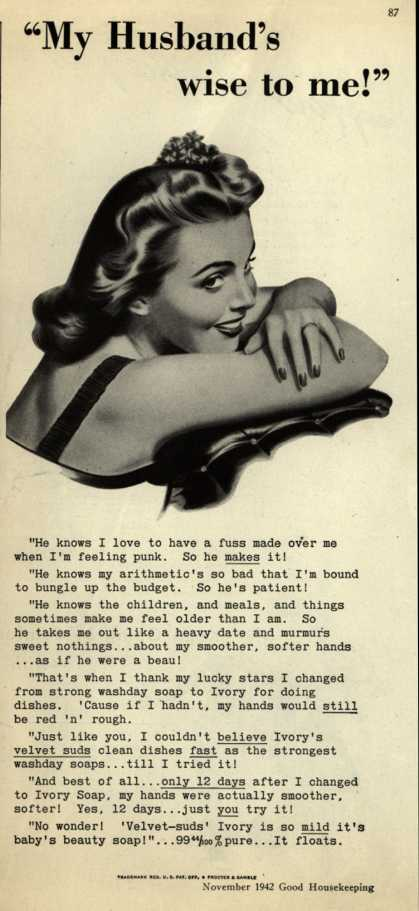 "Procter & Gamble Co.'s Ivory Soap – ""My Husband's wise to me!"" (1942)"