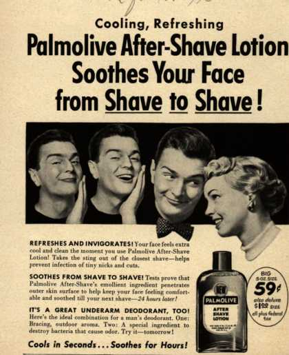 Palmolive Company's Palmolive After Shave Lotion – Cooling, Refreshing Palmolive After-Shave Lotion Soothes Your Face from Shave to Shave (1952)