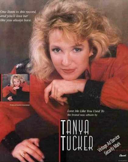 "Tanya Tucker Photo ""Love Me Like You Used To"" (1987)"
