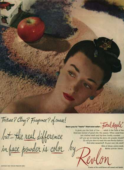 Revlon's Fatal Apple Lipstick – Texture? Cling? Fragrance? of course! but – the real difference in face powder is color by Revlon (1945)