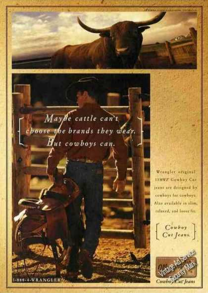 "Wrangler Cowboy Cut Jeans ""Cattle Can't Choose"" (1999)"