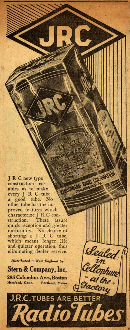 Johnsonburg Radio Corporation's Radio Tubes – J.R.C. Tubes Are Better Radio Tubes: Sealed in Cellophane – at the Factory (1930)