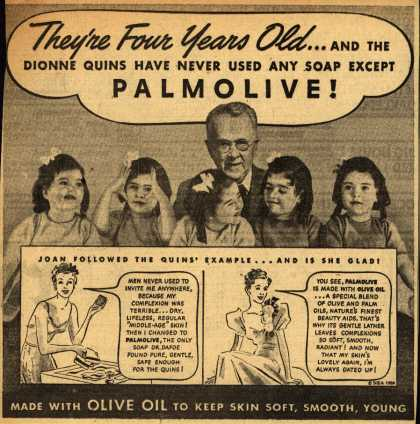 Palmolive Company's Palmolive Soap – They're Four Years Old...And the Dionne Quins have never used any soap except PALMOLIVE (1938)