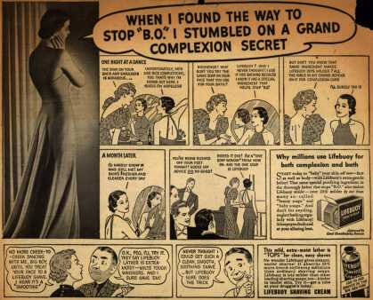"Lever Brothers Company's Lifebuoy Health Soap and Shaving Cream – When I Found The Way To Stop ""B.O."" I Stumbled On A Grand Complexion Secret (1937)"