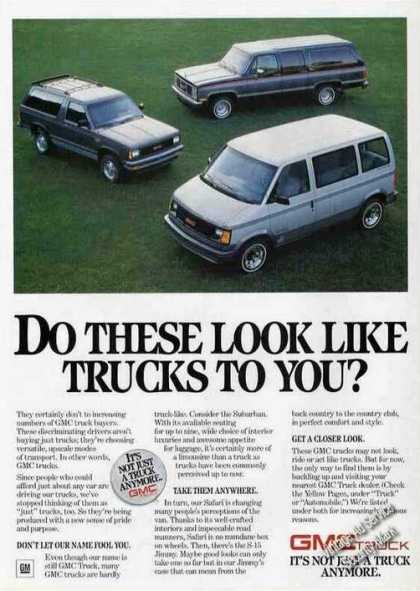 Gmc Ad Do These Look Like Trucks To You? (1987)