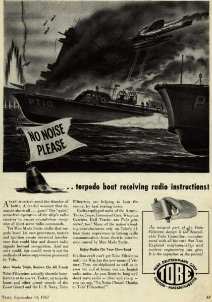 Tobe Deutschmann Corporation's Tobe Filterettes – No Noise Please.. torpedo boat receiving radio instructions (1942)