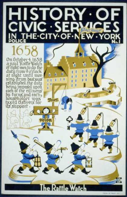 History of civic services in the city of New York – Police No. 1 – The rattle watch. (1936)