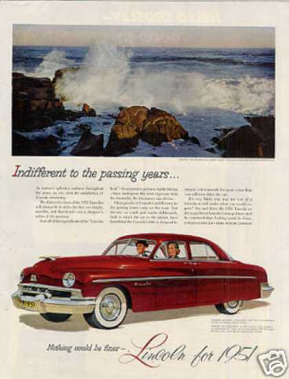 "Lincoln Car Ad ""Indifferent To the Passing... (1951)"