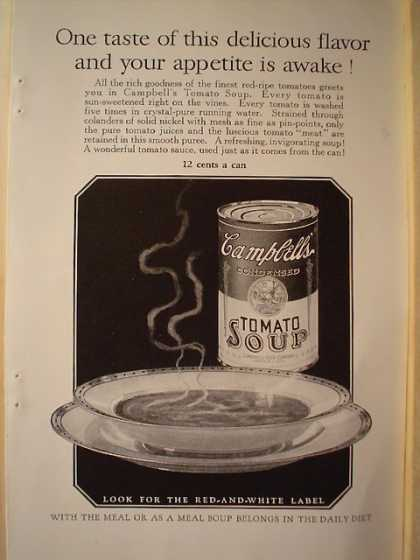 Campbells Tomato Soup One Taste and Appetite is awake (1926)