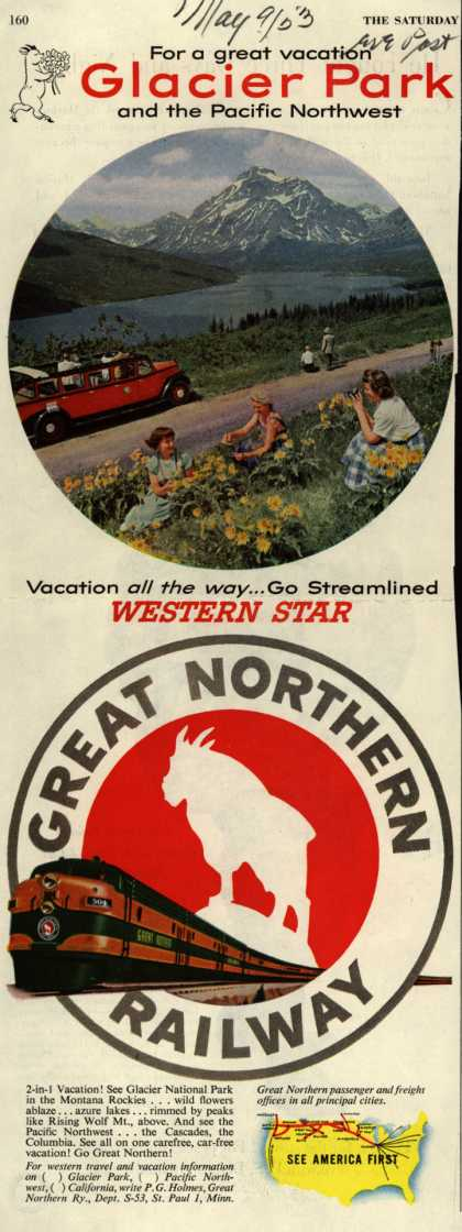Great Northern Railway's Glacier Park – For a great vacation Glacier Park and the Pacific Northwest (1953)