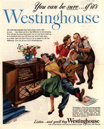 Westinghouse Electric Corporation&#8217;s Radio Phonograph &#8211; You can be sure...if it&#8217;s Westinghouse (1948)