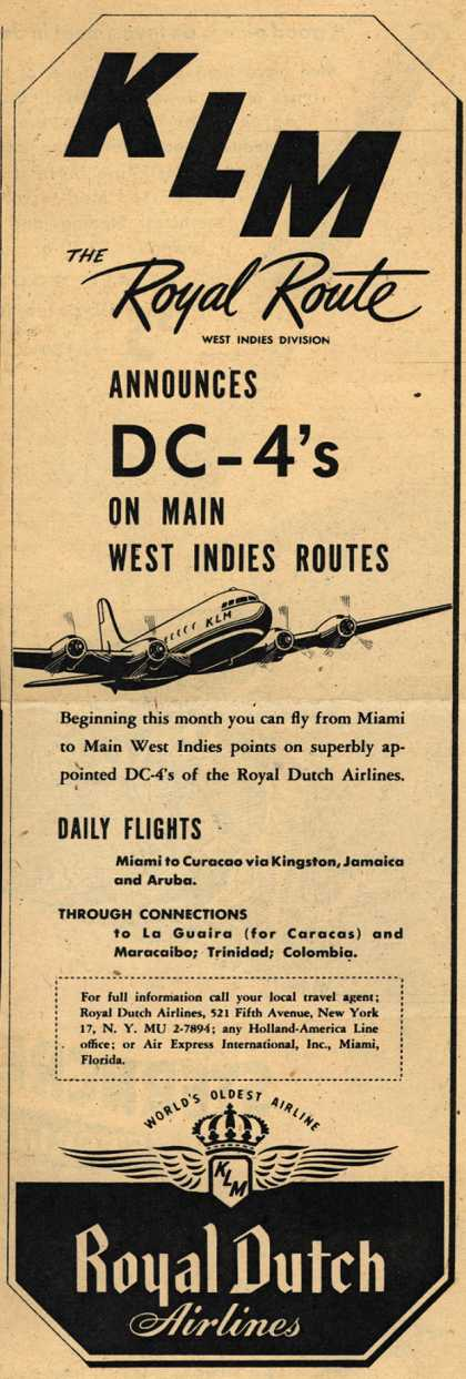 KLM Royal Dutch Airline's West Indies Routes – KLM The Royal Route Announces DC-4's On Main West Indies Routes (1946)