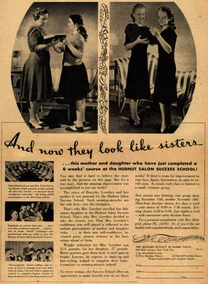 Richard Hudnut's Hudnut Salon Success school – And now they look like sisters (1940)