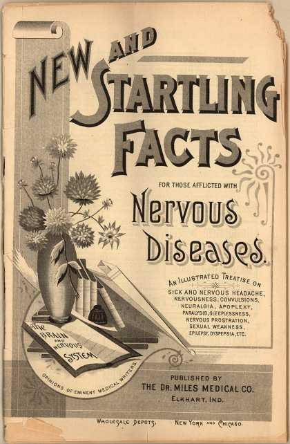 Dr. Miles Medical Co.'s Dr. Miles' Restorative Medicine – New and Startling Facts for Those Afflicted with Nervous Diseases