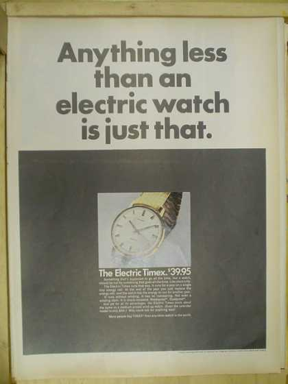 The Electric Timex Anything less than an electric watch is just that (1968)