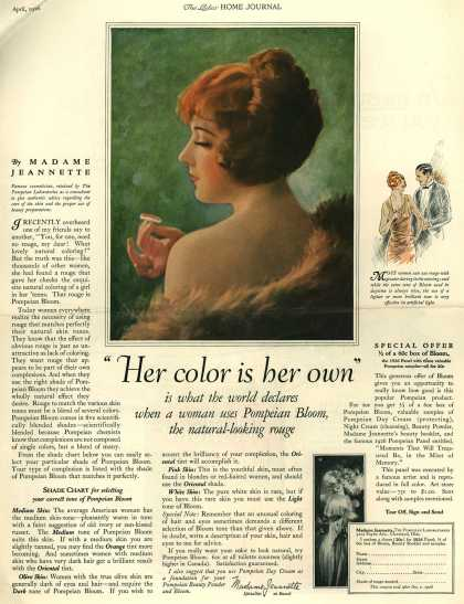 "Pompeian Bloom's rouge – ""Her color is her own"" is what the world declares when a woman uses Pompeian Bloom, the natural-looking rouge (1926)"