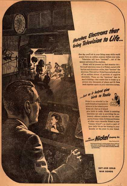 International Nickel Company's Nickel tubes – Hatches Electrons that bring Television to Life... (1945)