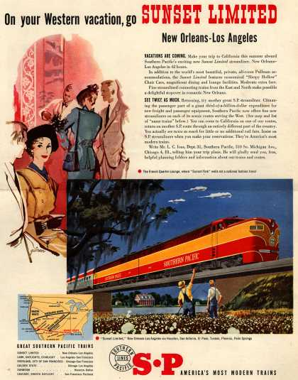 Southern Pacific – On your Western vacation, go Sunset Limited New Orleans- Los Angeles (1951)