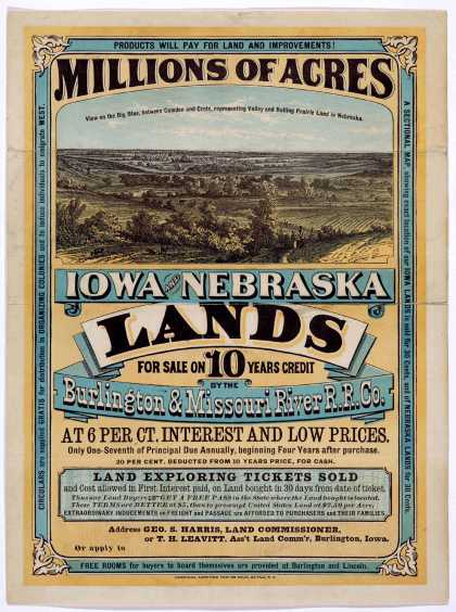 Millions of acres. Iowa and Nebraska. Land for sale on 10 years credit by the Burlington & Missouri River R. R. Co. at 6 per ct interest and low price (1872)