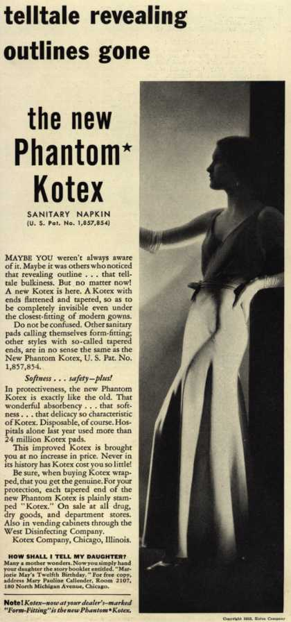 Kotex Company's New Phantom Kotex Sanitary Napkins – Telltale revealing outlines gone, the new Phantom Kotex (1932)