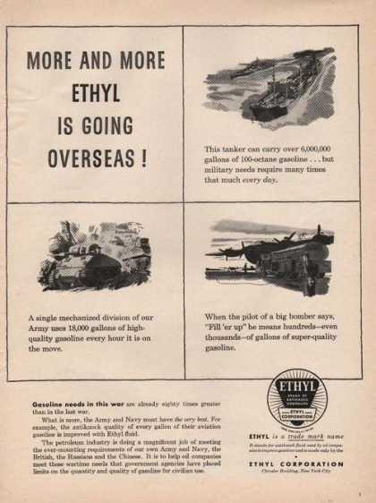 More and More Ethyl Is Going Overseas (1944)